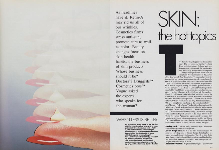 Skin: The Hot Topics