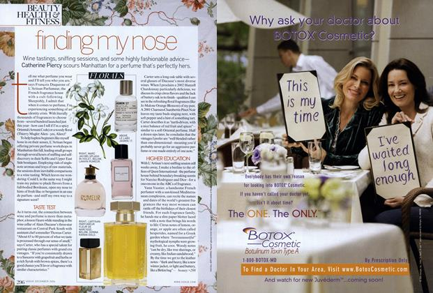 Article Preview: Signature-scent Quest: Finding My Nose, December 2006 | Vogue