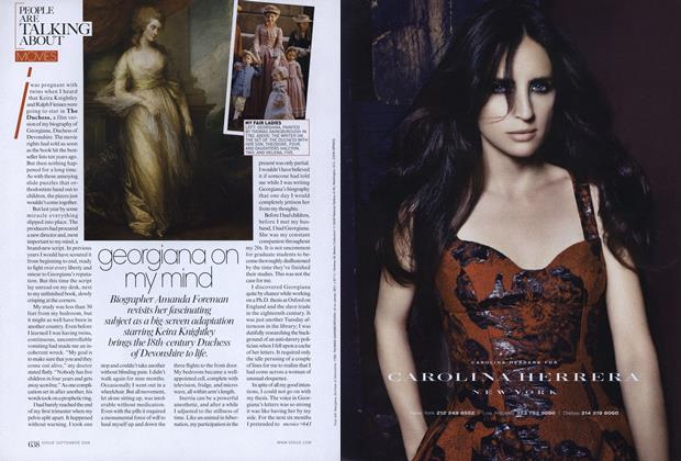 Article Preview: Movies: Georgiana On My Mind, September 2008 | Vogue