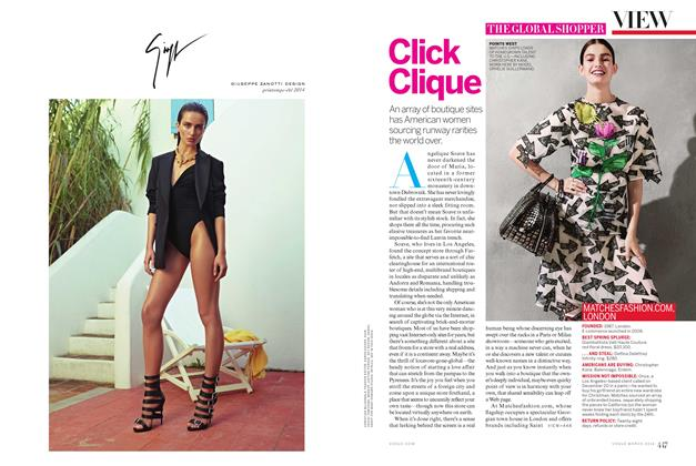 Article Preview: The Global Shopper: Click Clique, March 2014 | Vogue